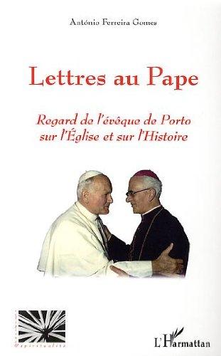 Lettres au Pape : Regard de l'évêque de Port...