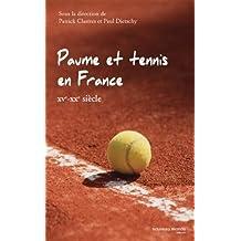 Paume et tennis en France (XVe-XXe siècle)