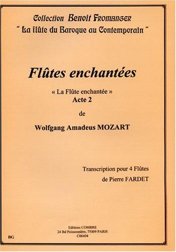 Flûtes enchantées acte 2 pour 4 Flûtes