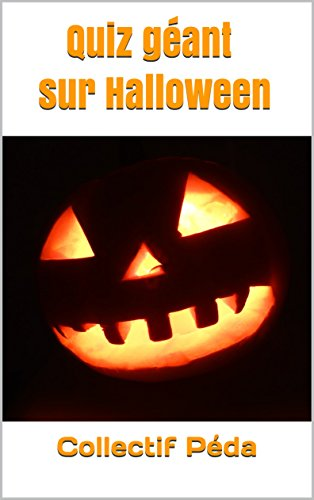 Quiz géant sur Halloween (French Edition)