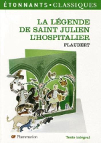 La légende de saint Julien l'Hospitalier par Gustave Flaubert