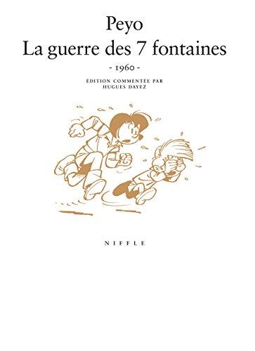 La guerre des 7 fontaines (1960) - tome 1 - La guerre des 7 fontaines (1960)