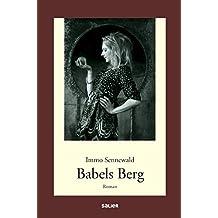 Babels Berg: Roman