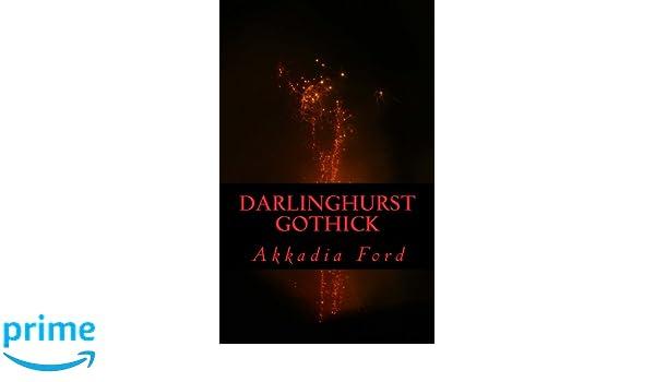 Darlinghurst gothick, Akkadia Ford