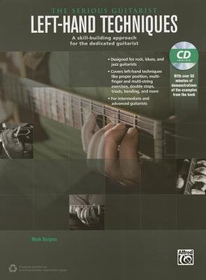 [(The Serious Guitarist -- Left-Hand Techniques: A Skill-Building Approach for the Dedicated Guitarist, Book & CD)] [Author: Mark Burgess] published on (October, 2014)