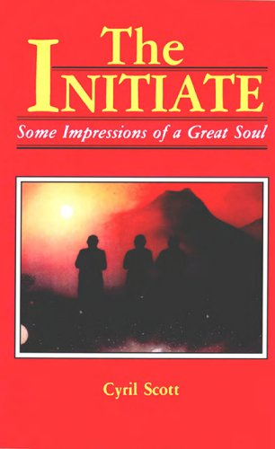 The Initiate: Some Impressions of a Great Soul (English Edition)