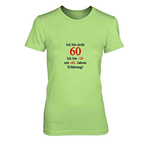 Ich bin nicht 60 - Damen T-Shirt, Größe: XL, Farbe: hellgrün