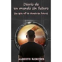 Diario de un mundo sin futuro (spin-off de Mundo sin futuro)