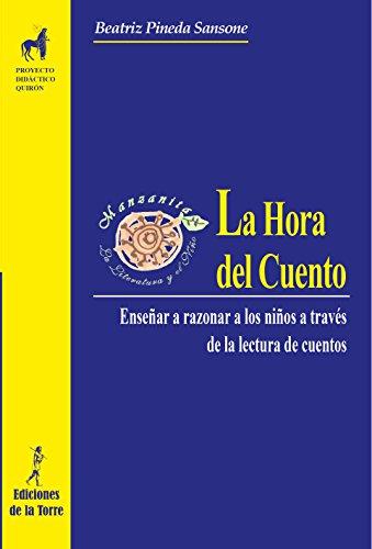 La Hora del Cuento: Enseñar a razonar a los niños a través de la lectura de cuentos por Beatriz Pineda Sansone