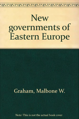 New Governments of Eastern Europe