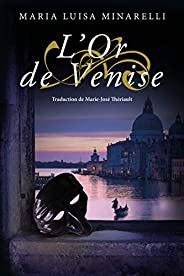L'Or de Venise (Les mystères de Venise t