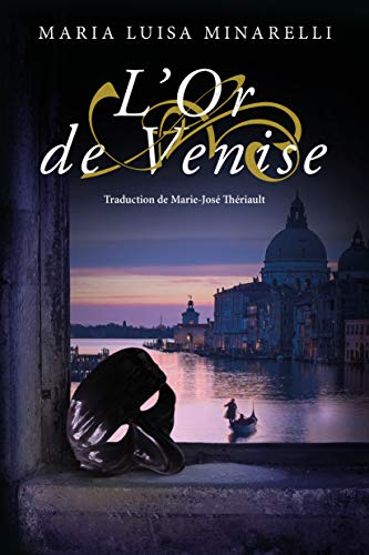 L'Or de Venise (Les mystères de Venise t. 2) par Maria Luisa Minarelli