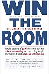 Win The Room: How to become a 'go to' person to achieve network marketing success, using simple principles from business networking Paperback