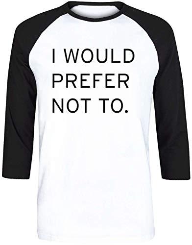 I Would Prefer Not to Zizek Bartleby Herman Melville Herren Weiß Schwarz Baseball T-Shirt 3/4 Ärmel Größe L | Men's White Black Baseball T-Shirt Size L -