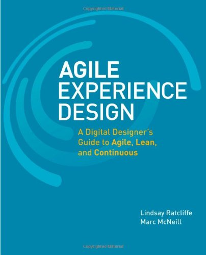 Agile Experience Design (Voices That Matter)