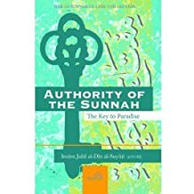 authority of the sunnah - The Key to Paradise