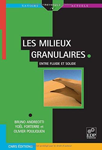 Les milieux granulaires entre fluide et solide par Bruno Andreotti, Yoël Forterre, Olivier Pouliquen