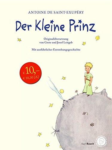Petite Leinen (Der Kleine Prinz. Originalübersetzung mit Entstehungsgeschichte: Sonderausgabe in Leinen gebunden)
