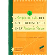 Arqueología del arte prehistórico en la península ibérica (Arqueología prehistórica)