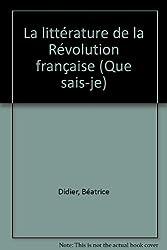 LITTERATURE REVOLUTION FRANCAISE