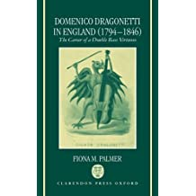 Domenico Dragonetti in England (1794-1846): The Career of a Double Bass Virtuoso