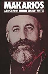 Makarios: A Biography by Stanley Mayes (2015-09-14)