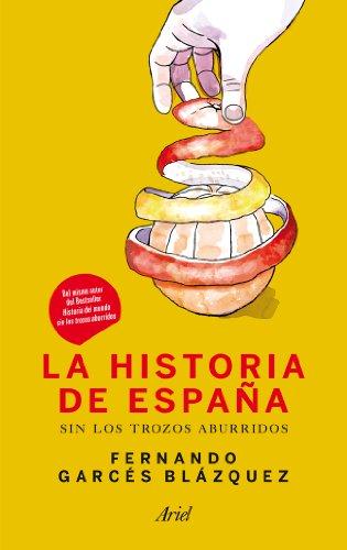 La historia de España sin los trozos aburridos eBook: Blázquez ...