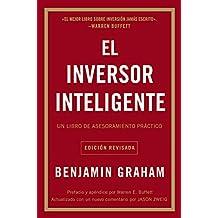 El inversor inteligente: Un libro de asesoramiento prActico (Spanish Edition)