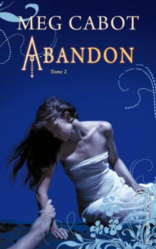 Abandon (2) : Abandon. Tome 2