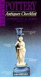 Pottery (Miller's Antiques Checklist) by Gordon Lang (1995-05-15)