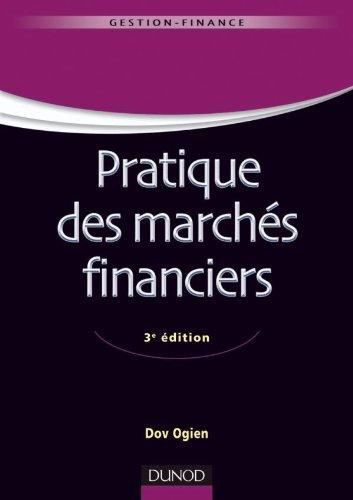 Pratique des marchés financiers - 3e édition