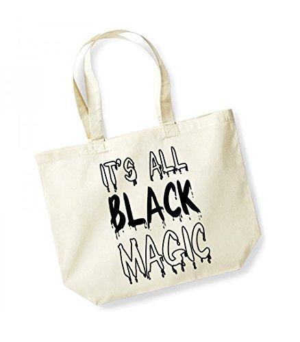 It's All Black Magic - Large Canvas Fun Slogan Tote Bag Natural/Black