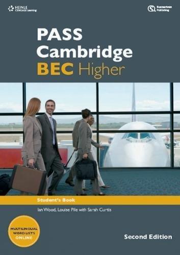 PASS Cambridge BEC Higher por Russell Whitehead, Anne Williams, Paul Dummett, Colin Benn, Ian Wood, Louise Pile, Paul Sanderson, Michael Black
