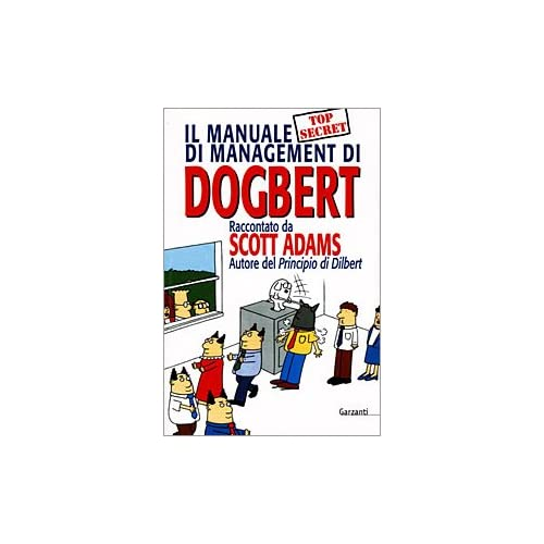 Il Manuale Di Management Di Dogbert. Ediz. Illustrata