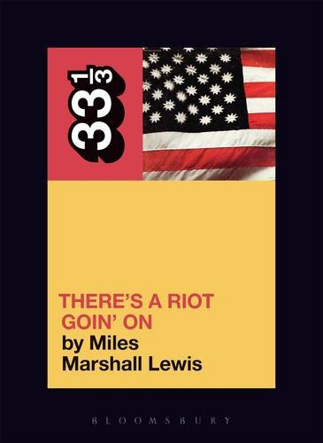 Sly and the Family Stone's There's a Riot Goin' on (33 1/3) por Miles Marshall Lewis