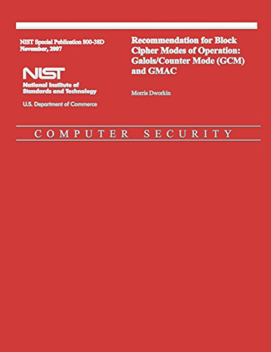 recommendation-for-block-cipher-modes-of-operation-galois-counter-mode-gcm-and-gmac