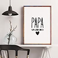Poster: Geschenk für Papa - Papa wir lieben Dich, perfekt zum Vatertag oder Papa´s Geburtstag, schwarz weiß