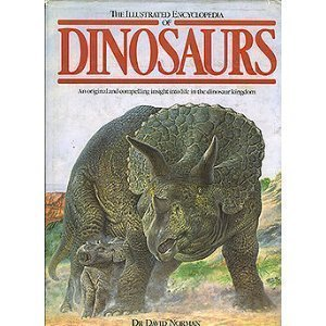 The Illustrated Encyclopedia of Dinosaurs by David Norman (1988) Hardcover