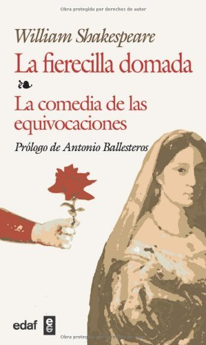 LA Fierecilla Domada,La-Comedia De Las Equivocaciones (Biblioteca Edaf) (Spanish Edition)