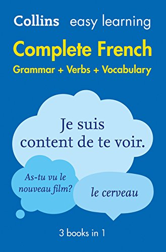 Easy Learning French Complete Grammar, Verbs and Vocabulary (3 books in 1) (Collins Easy Learning French)