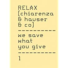 Relax (chiarenza & hauser & co): We save what you give
