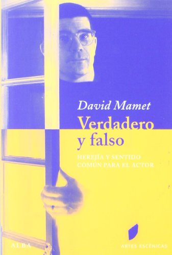 Verdadero Y Falso (Artes escénicas) por David Mamet
