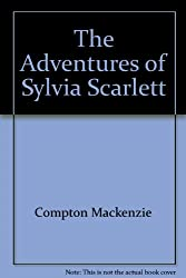 The adventures of sylvia scarlett.