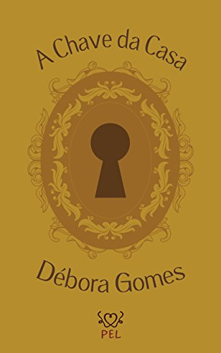 A Chave da Casa (Portuguese Edition)