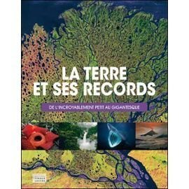 La Terre et ses records
