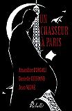 Un chasseur à Paris