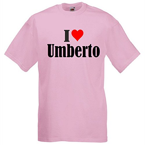 """T-Shirt """"I Love Umberto"""" für Damen Herren und Kinder in Pink Pink"""
