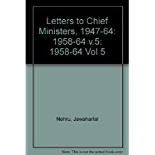 Letters to Chief Ministers, 1947-64: 1958-64 v.5: 005