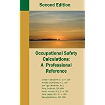 Occupational Safety Calculations: A Professional Reference by James H. Stewart Ph.D. (2007-03-01)