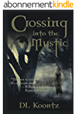 Crossing Into the Mystic (The Crossings Trilogy Book 1) (English Edition)
